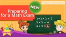 [NEW] 9. Preparing for a Math Exam (English Dialogue) - Role-play conversation for Kids