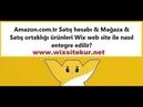 Amazon Türkiye Satış hesabı Mağaza Satış ortaklığı ürünleri Wix site ile nasıl entegre edilir