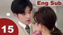 Well Intended Love15 【Eng Sub】
