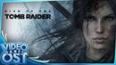 Rise of the Tomb Raider OST - Full Original Soundtrack