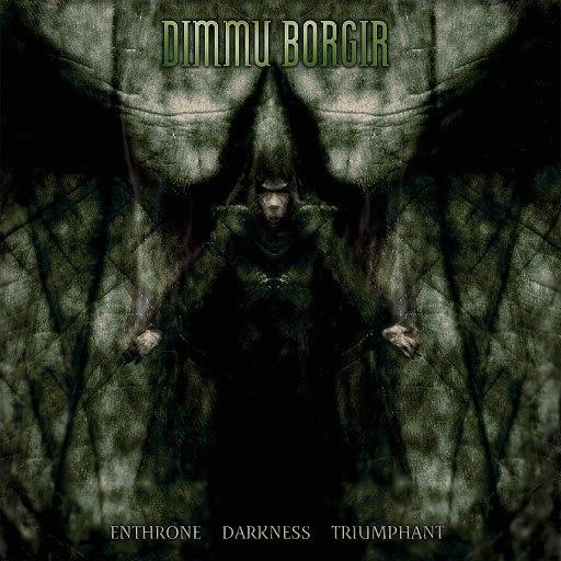 Dimmu Borgir альбом Enthrone Darkness Triumphant