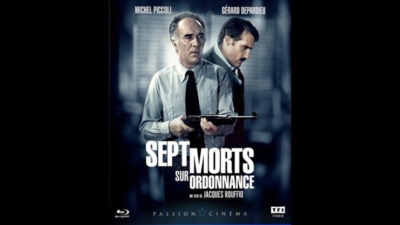 Семь смертей по рецепту 1975. ( Sept morts sur ordonnance ) реж.Ж.Руффио
