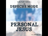 DEPECHE MODE - personal Jesus (MISTER MONO's club remix) 2014