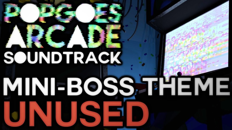 POPGOES Arcade Soundtrack - Mini-Boss Theme (Unused)