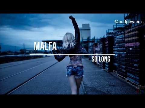 MALFA - So Long (текст и перевод песни)