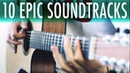 TOP 10 EPIC SOUNDTRACKS 12-string guitar