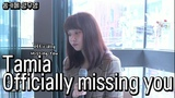 YANG KPOPCOVER Tamia - Officially missing you