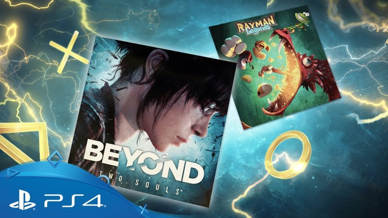 PlayStation Plus - May 2018 | Beyond: Two Souls Rayman Legends | PS Plus Monthly Games