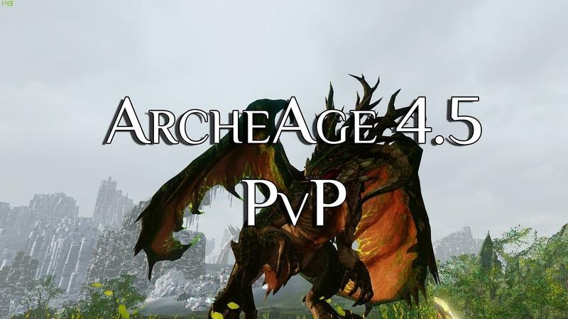 ArcheAge 4.5/ miniPvP PvP c Liskait