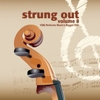 Vitamin String Quartet альбом Strung Out, Vol. 8: VSQ Performs Music's Biggest Hits