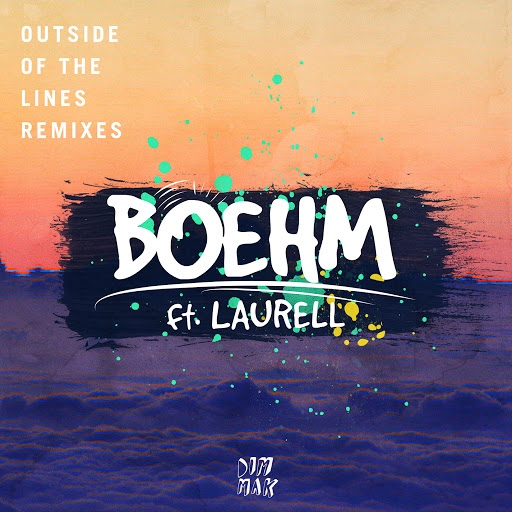 Boehm альбом Outside Of The Lines (feat. Laurell) (Remixes)
