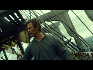 В Сердце Моря/ In the Heart of the Sea (2015) Дублированный трейлер