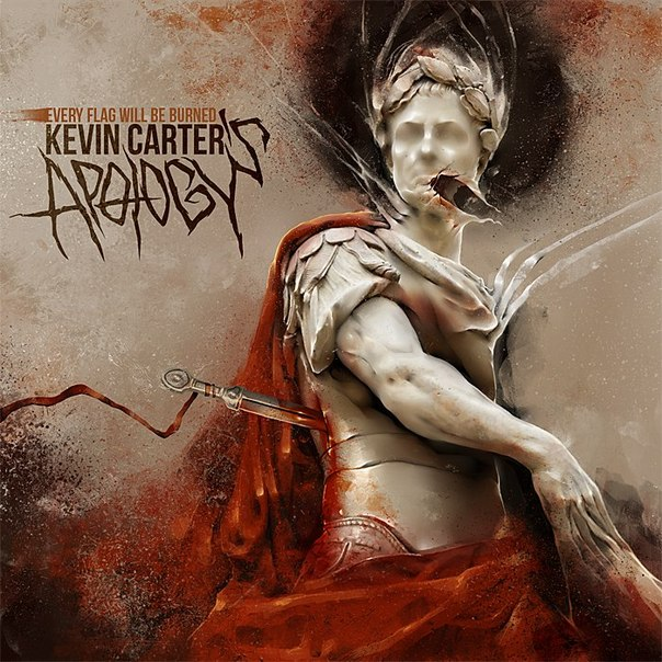 Дебютный EP группы KEVIN CARTER'S APOLOGY - Every Flag Will Be Burned (2012)