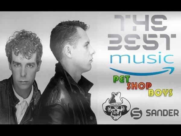 $@nD3R = Music Pet Shop Boys THE BEST MIX