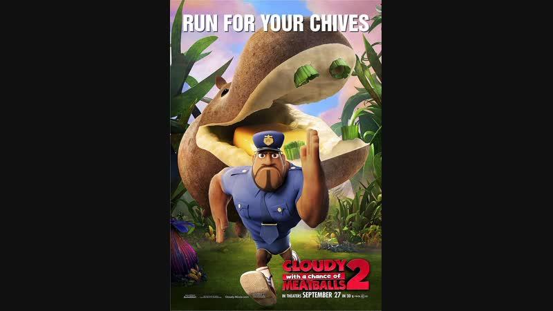 Облачно, возможны осадки в виде фрикаделек 2:Месть ГМО/Cloudy with a Chance of Meatballs 2(2013г)трейлер