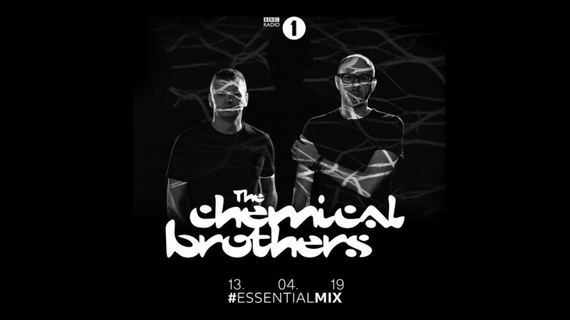 Chemical Brothers BBC Radio1 - Essential Mix - 13.04.2019