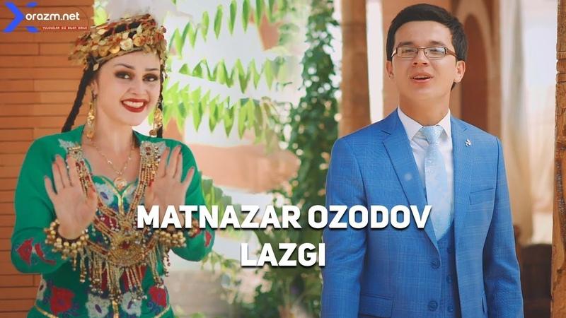 Matnazar Ozodov - Lazgi | Матназар Озодов - Лазги