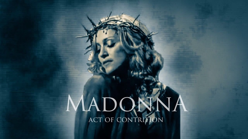 Madonna's Act Of Contrition