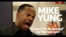 Mike Yung NYC Subway Performer I'll Be Around by The Spinners
