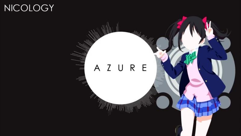 [Nicos Nico Nico Nii Remix] Azure - Heckrology