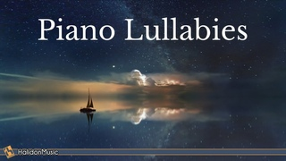 Piano Lullabies - Piano Music for Sleeping and Relaxation