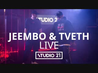 JEEMBO & TVETH - LIVE @ STUDIO 21