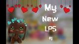 My new LPS #1 Мои новые LPS #1