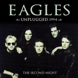 EAGLES альбом Unplugged 1994 (Live)