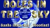 Gigi D'Agostino &amp Luca Noise - Holes In The Sky (Sue