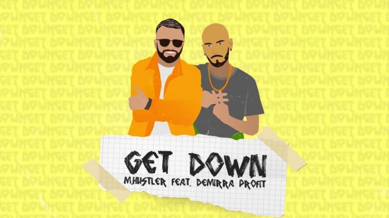 LV Muzzic - M.Hustler feat. Demirra Profit - Get Down