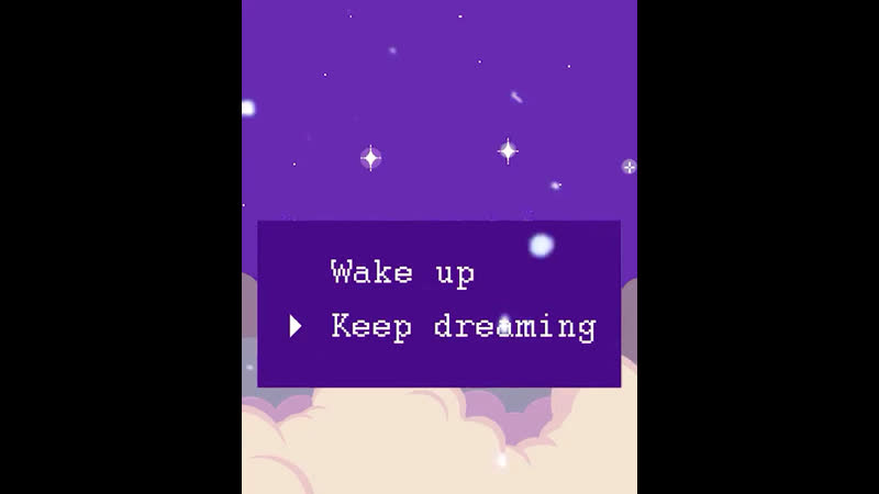 Wake up / Keep dreaming