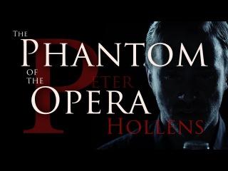 Phantom of the Opera Medley - Peter Hollens feat. Evynne Hollens