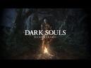 Dark Souls Remastered Yettich часть 3 Демон Капра Разверстый Дракон Чумной Город