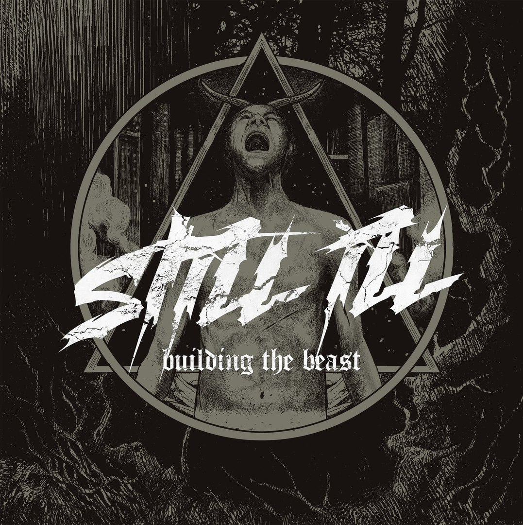 Still Ill - Building The Beast (2016)