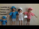 Coordinado crochet vestido o blusa con boina para barbie