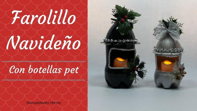 Farolillo Navideño con botellas pet
