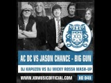 ACDC vs Jason Chance - Big Gun (DJ Kapuzen vs DJ Micky Rossa Mashup