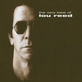 Lou Reed альбом The Very Best Of