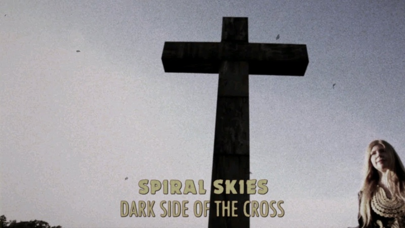 Spiral Skies - Dark Side Of The Cross (Official Music Video)