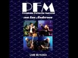 PFM Ian Anderson La Carrozza di Hans Live Prog Exhibition 2010