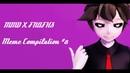 【MMD♥️FNAFHS】Meme Compilation 8 ::Motion DL::