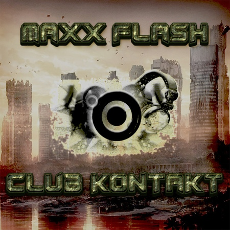 DMC MAXX FLASH - Club Kontakt (Original Radio mix 2018) [Future House]