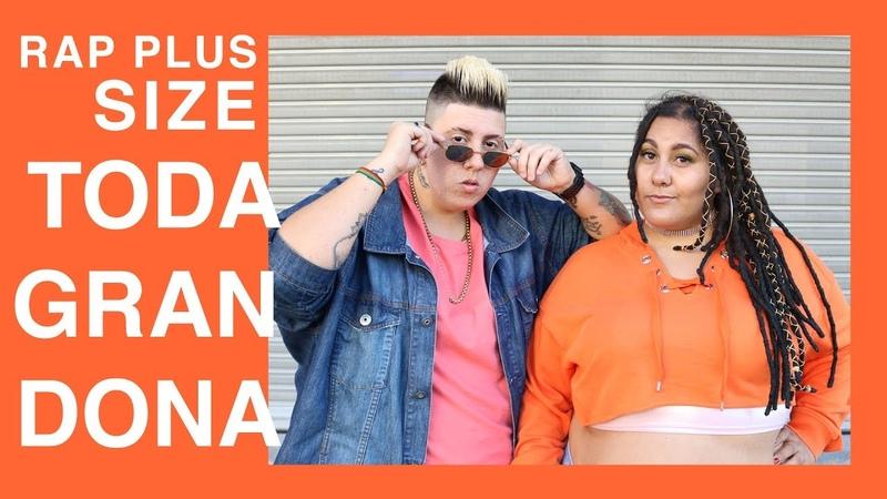 RAP PLUS SIZE - TODA GRANDONA (Clipe oficial)