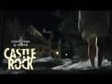 Касл-Рок (2018) - Русский трейлер (Озвучка)