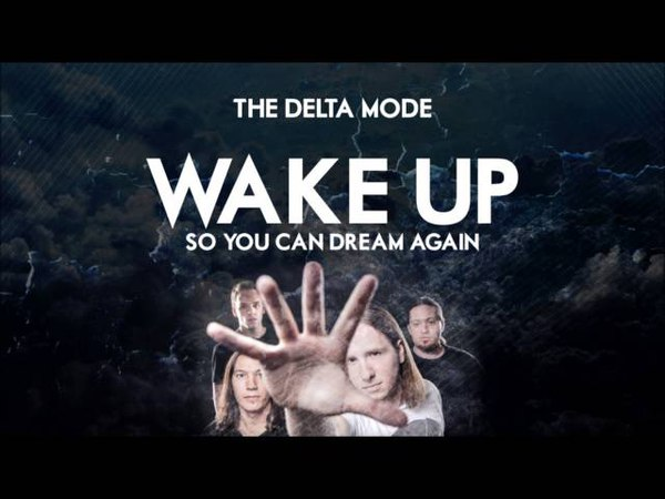 The Delta Mode - Wake up