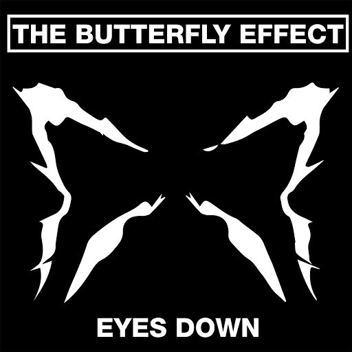 The Butterfly Effect альбом Eyes Down (feat. Flynn Gower)
