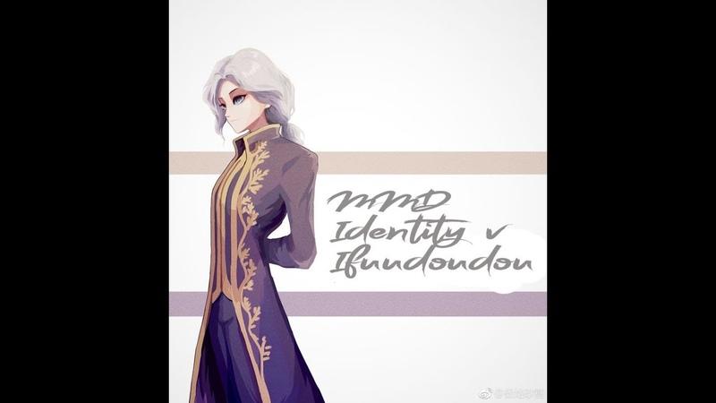 【MMD Identity V 】Ifuudoudou rus