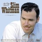 Slim Whitman альбом The Very Best Of Slim Whitman