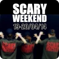 SCARY WEEKEND  19-20 АПРЕЛЯ!!!!!!!!!!!!