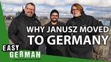 Why Janusz moved to Germany Speaking about politics - Cari und Janusz antworten (51)